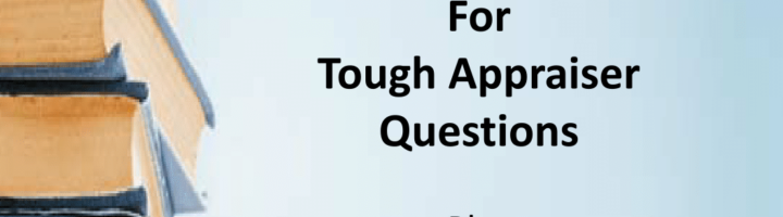 Answers and Solutions for Tough Appraiser Questions